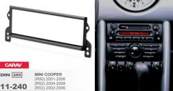 Фото Рамка переходная Carav 11-240 Mini Hatch 01-06, Cabrio 04-07 1DIN